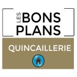 Bon plan Quincaillerie